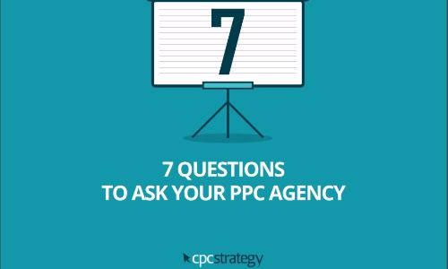 7-Questions-to-Ask-Your-PPC-Agency