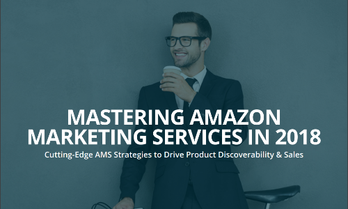 mastering amazon marketing services in 2018