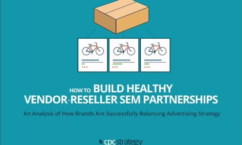 How-to-Build-Healthy-Vendor-Reseller-SEM-Partnerships