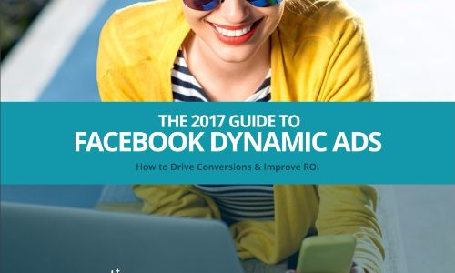 The-2017-Guide-to-Facebook-Dynamic-Ads
