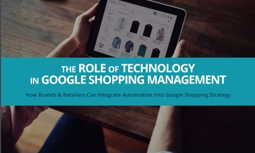 The-Role-of-Technology-in-Google-Shopping-Management