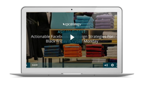 Actionable Facebook Campaign Strategies For Black Friday & Beyond [Video]