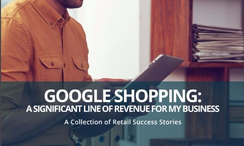 google shopping significant line of revenue success stories
